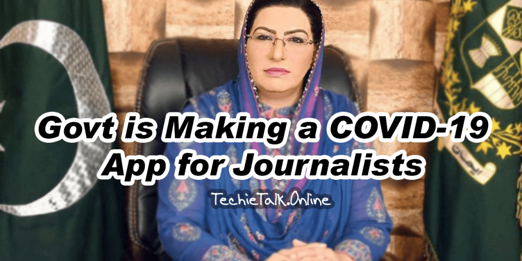 Govt is Making a COVID-19 App for Journalists