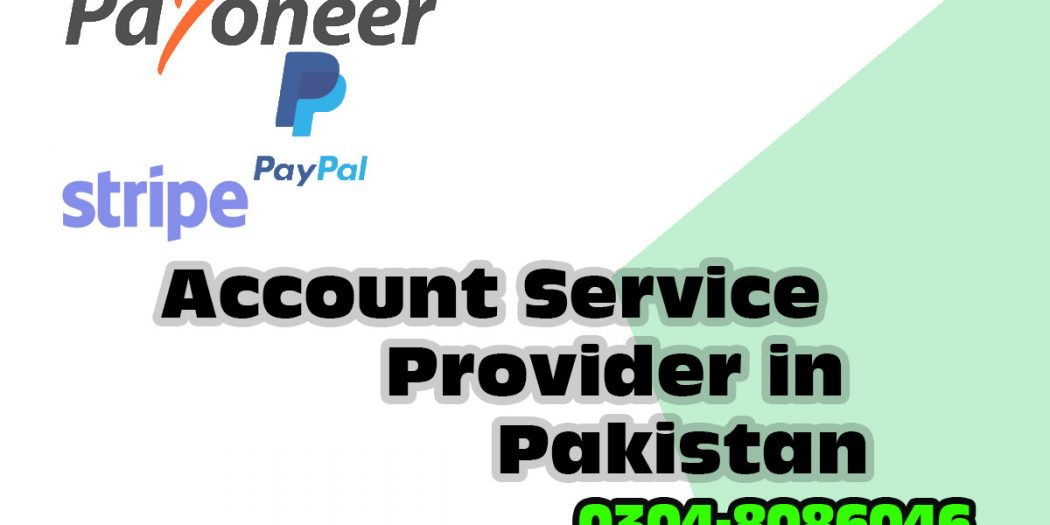 PayPal, Payoneer and Stripe Accounts Service Provider in Pakistan
