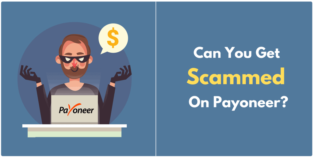 Why Do I Think Payoneer is a SCAM?